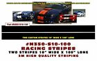 "GE-N350-S10-100 * DUAL LEMANS STRAIGHT RACING STRIPES - 3M QUALITY - 10"" WIDE"