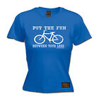Put The Fun Between Your Legs WOMENS T-SHIRT tee cycling funny mothers day gift