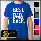 BEST DAD EVER T-shirt, Best Daddy Ever Tee, Gifts For Dad, Fathers Day Shirts