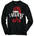 Believe In Gifts Christmas Gifts Funny Shirts Gift Ideas Cool Long Sleeve Tee