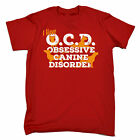 OCD OBSESSIVE CANINE DISORDER T-SHIRT dog puppy funny birthday gift 123t present