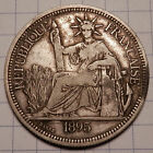 1895 A FRENCH INDO CHINA PIASTRE   LARGE 90 SILVER TRADE COI