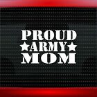 Proud Army Mom #2 Car Decal Window Vinyl Sticker Military Soldier USA 20 COLORS!