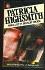 Mermaids on the Golf Course By Patricia Highsmith. 9780140087901