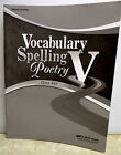 Abeka Vocabulary,  Spelling,  & Poetry V Teacher Quiz Key (11th Grade)