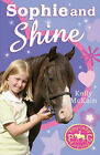 NEW  SOPHIE and SHINE (PONY CAMP DIAIRES) by Kelly McKain (Paperback, 2007)