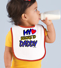 Rabbit Skins Infant Cotton Snap Bib My Heart Belongs To Daddy
