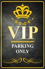 VIP PARKING ONLY Hinweisschild Warnschild Parkschild Parken Nr. 6147