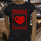 FRAGILE HANDLE WITH CARE LOVE HEART FUNNY CUTE Womens Black T-Shirt