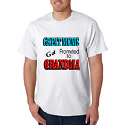Bayside Made USA T-shirt Great Moms Get Promoted To Grandma Grandmother