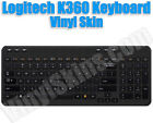 Choose Any 1 Vinyl Decal/Skin for Logitech K360 Keyboard - F