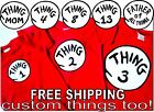 THING 1 THING 2 SHIRT 3 4 NAMES & #'S thing one thing two t shirts KIDS & ADULT