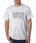 Bayside Made USA T-shirt The Only Thing To Fear is Fear Itself and Spiders