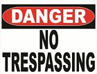 Danger No Trespassing Sign. Size Options.Trespassers Trespass Private Property