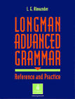Longman Advanced Grammar: Reference and Practice By Louis G Alexander