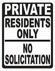 Private Residents Only No Solicitation Sign. Size Options. Soliciting Solicitors