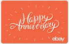 Happy Anniversary - eBay Digital Gift Card $25 to $200 - Email Delivery