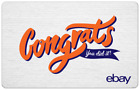 Congrats, You Did It! - eBay Digital Gift Card $25 to $200 - Email Delivery