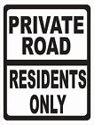 Private Road Residents Only Sign. Size Options. Stop Unauthorized Cars Traffic