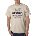 Gildan Short Sleeve T-shirt All I Care About Is Hockey Maybe 3 People