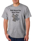 Gildan Short Sleeve T-shirt Funny Will Work For Duct Tape