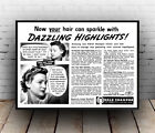 Dazzling Highlights : Vintage hair advertising , poster, Wall art, reproduction.