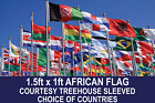 AFRICAN COUNTRY FLAG 1.5FTx1FT COURTESY TREEHOUSE SLEEVED CHOOSE YOUR DESIGN