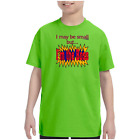 Youth Kids T-shirt I May Be Small But I'm The Boss k-565