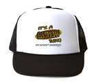 Trucker Hat Cap Foam Mesh It's A Electrician Thing You Wouldn't Understand