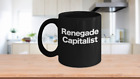 Renegade Capitalist Mug Black Coffee Cup Funny Gift for Venture Capital Entrepre