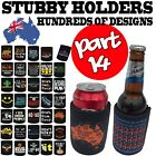 Stubby Holder Funny Novelty Stubbie Birthday Gift - SUPER VARIOUS DESIGNS BH14