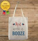 Red Wine And Booze 4th of July Patriotic Custom Customizable Tote Bag