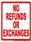 No Refunds or Exchanges Sign. Size Options. Clearly State Business Return Policy