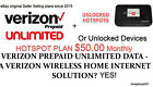 Verizon Original Unlimited Hotspot Plan- $50 a month. Grandfathered IMEI