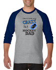 Raglan T-shirt 3/4 Sleeve Long Sports Can't Hide My Crazy I'm A Hockey Dad