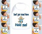 Rabbit Skins Infant Cotton Snap Bib Don't Just Stand There Hold Me