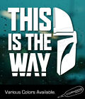 This is the Way Helmet STICKER VINYL DECAL STAR WARS MANDALORIAN CREED $5.0 USD on eBay
