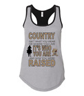 Next Level Racerback Sleeveless Womans T-shirt Tank Country is How Raised