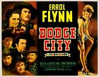 Dodge City, 1939 Vintage Errol Flynn Film Movie Poster Art Print Picture A3 A4