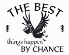 The Best Things Happen By Chance - Nigel Pelican Finding Dory Wall Decal Quotes