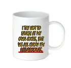 Coffee Cup Travel Mug 11 15 Oz I Try Not To Laugh At Own Jokes But I'm Hilarious