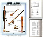 Out of Print Reference Book - Nail Pullers - Rarity Guide & Patent Information