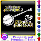 Banjo Play For A Pint - Personalised Music T Shirt 5yrs-6XL MusicaliTee 2
