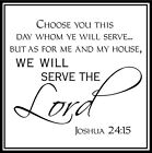As For Me And My House We Will Serve The Lord Vinyl Decal Sticker Words Letters