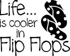 FLIP FLOPS w/Polka Dots Beach Decal Sticker LIFE is cooler Summer 10""