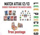 MATCH ATTAX 12/13 CHOOSE ANY MAN OF THE MATCH CARDS (LIST 431-460)