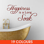 Happiness is a Long Soak Wall Sticker Decal - Bathroom mural wall art
