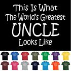 World's Greatest Uncle Fathers Day Birthday Anniversary Gift T-Shirt