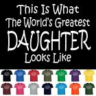 World's Greatest Daughter Mothers Day Birthday Anniversary Gift T-Shirt