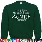 Worlds Greatest AUNTIE Mothers Day Birthday Christmas Gift SWEATSHIRT Sm - 5X